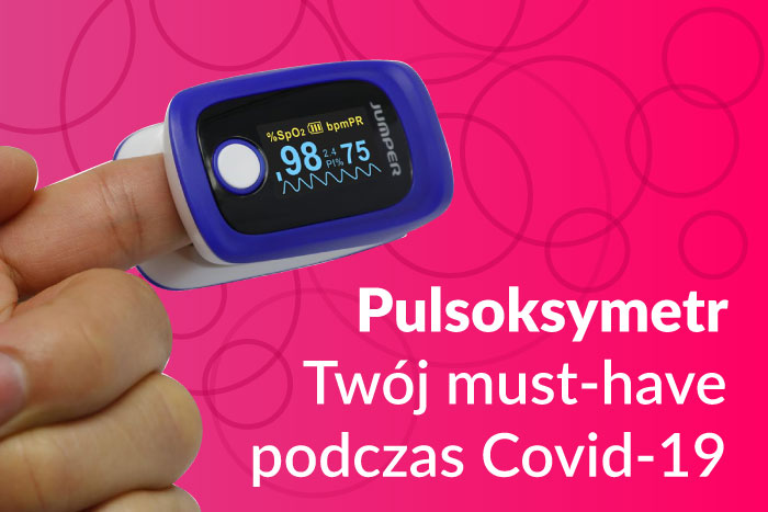 Pulsoksymetr- twój must have podczas covid-19.